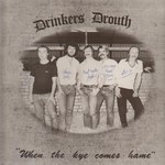 Drinkers Drouth: When the Kye Comes Hame (Drouth DD01)