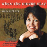 Isla St Clair: When the Pipers Play (REL RECD528)