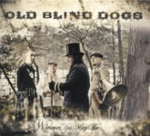 Old Blind Dogs: Wherever Yet May Be (Compass 7 4542 2)