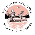 The Furrow Collective: Wild Hog in the Woods (Furrow FURR011)