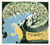 M.G. Boulter: With Wolves the Lamb Will Lie (Harbour Song HSR012)