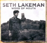 Seth Lakeman: Word of Mouth (Cooking Vinyl COOKCD535)