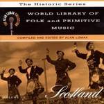 World Library of Folk and Primitive Music Vol. 3: Scotland (Rounder CD 1743)