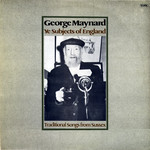 George 'Pop' Maynard: Ye Subjects of England (Topic 12T286)