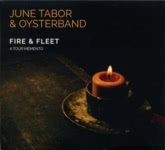 June Tabor & Oysterband: Fire & Fleet (Running Man RMCD7)