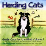 Herding Cats: Guide Cats for the Blind Vol. 5 (Osmosys OSMO CD 055/056)