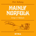 Peter Bellamy: Mainly Norfolk