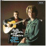 Shirley Collins, Davy Graham: Folk Roots, New Routes (Decca LP 4652)