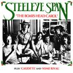 Steeleye Span: The Boar's Head Carol (Chrysalis CHS 2192)