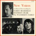 Harry Boardman, Maureen Craik, The Waterson Family: New Voices (Topic 12T125)